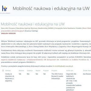 Mobilność naukowa i edukacyjna na UW (wyszukiwarka ofert wyjazdowych): https://mobility.project.uw.edu.pl