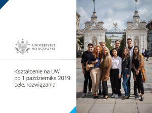 """Prezezntacja pdf """"Kształcenie na UW po 1 października 2019: cele, rozwiązania"""""""