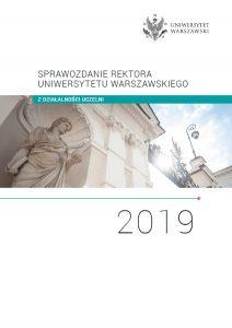 Sprawozdanie roczne rektora UW z działalności uczelni w 2019 roku