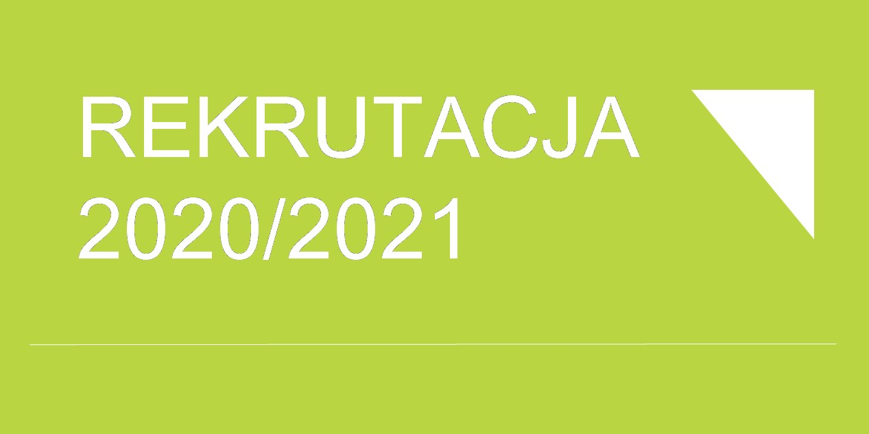 Baner zakładki o rekrutacji 2020/2021