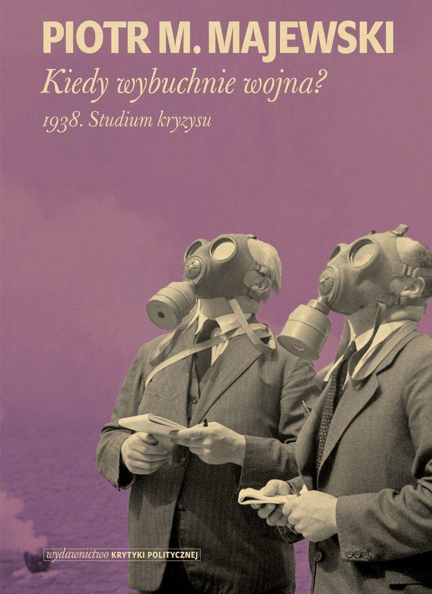 Okładka książki, Kiedy-wybuchnie-wojna-1938-studium-kryzysu